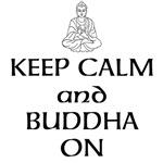 Keep Calm and Buddha On