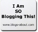 I am SO Blogging This!