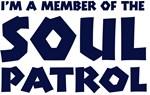 I'm A Soul Patrol Member
