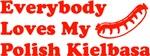 Everybody Loves My Polish Kielbasa