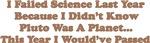I Failed Science...