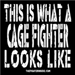 This is What of Cage Fighter Looks Like