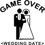 Game Over (Type In Your Wedding Date) T-Shirts