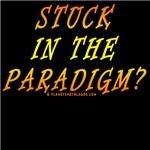 STUCK IN THE PARADIGM