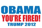 Obama You're Fired!