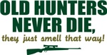 Old Hunters never die, they just smell that way