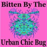 Bitten By The Urban Chic Bug