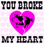 You Broke My Heart Pig Pretty In Pink