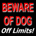 Beware of Dog Off Limits!