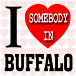 I Love Somebody In Buffalo