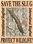 Save the Slug! Protect Wildlife!