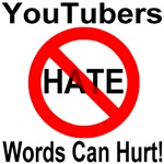 YouTubers No Hate Words Can Hurt