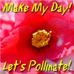 Make My Day! Let's Pollinate!