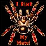 I Eat My Mate Tarantula