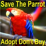 Save The Parrot Adopt Don't Buy Style #2