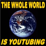 The Whole World Is YouTubing