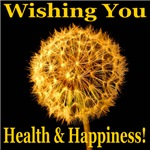 Wishing You Health & Happiness