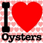 I Love Oysters