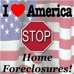I Love America STOP Home Foreclosures!