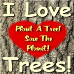 Plant A Tree! Save The Planet!  Red Heart