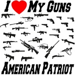 I Love My Guns American Patriot