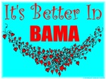 It's Better In Bama #7