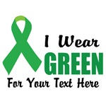 I wear green ribbon