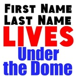 Lives Under the Dome