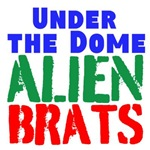 Under the Dome Alien Brats