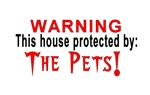 Protected By:  Pets!