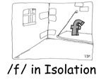 F in isolation