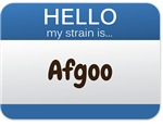 Hello My Strain Is: Afgoo