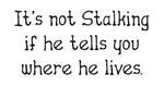 Stalking...He 2