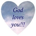 God Loves You!!!