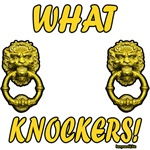 What Knockers!
