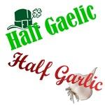 Half Gaelic Half Garlic