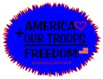 AMERICA + OUR TROOPS = FREEDOM
