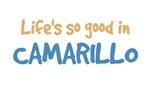 Life is so good in Camarillo