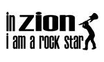In Zion I am a Rock Star