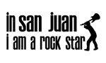 In San Juan I am a Rock Star