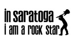 In Saratoga Springs I am a Rock Star