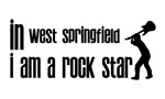 In West Springfield I am a Rock Star