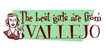 Best Girls are from Vallejo