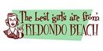 Best Girls are from Redondo Beach