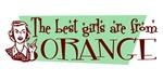 Best Girls are from Orange