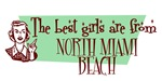 Best Girls are from North Miami Beach