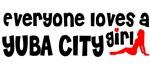 Everyone loves a Yuba City Girl