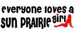 Everyone loves a Sun Prairie Girl