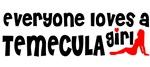 Everyone loves a Temecula Girl