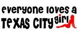 Everyone loves a Texas City Girl